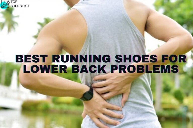10 Best running shoes for lower back problems 2021