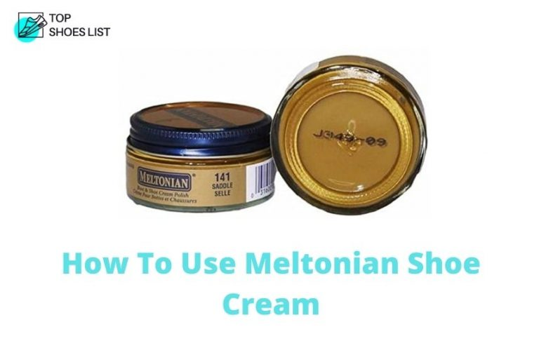 How To Use Meltonian Shoe Cream? 3 Quick Tips