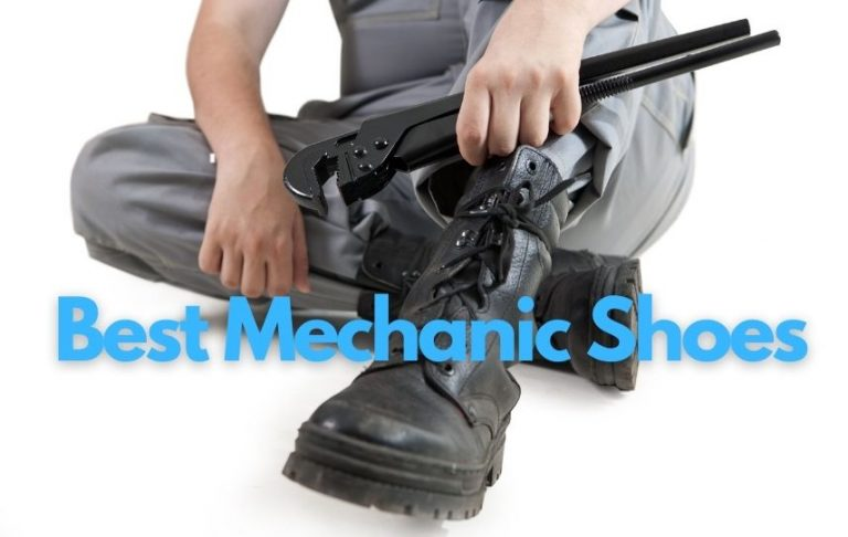 Best Mechanic Shoes: Top 10 Work Shoes and Boots for Mechanics