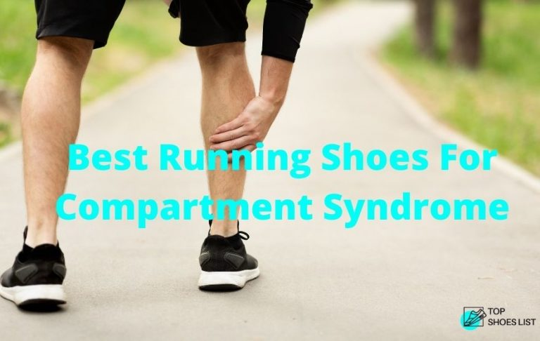 Top 10 Best Running Shoes For Compartment Syndrome In 2021