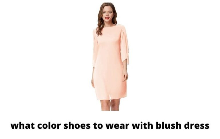what color shoes to wear with blush dress?