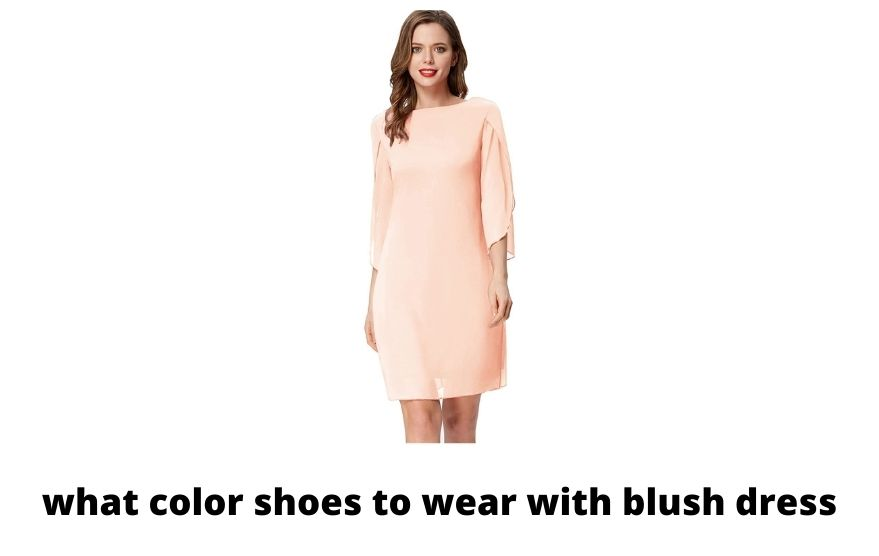 what color shoes to wear with blush dress